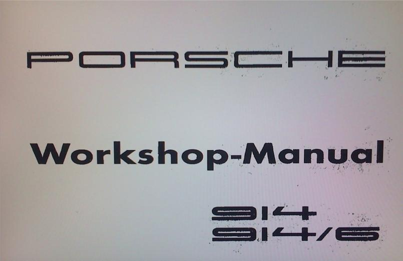 914world com porsche 914 914 6 factory workshop manual on cd 036 rh 914world com porsche 914 owners manual download 1975 porsche 914 owners manual